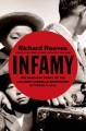 INFAMY : THE SHOCKING STORY OF THE JAPANESE AMERICAN INTERNMENT IN WORLD WAR II