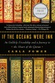 IF THE OCEANS WERE INK : AN UNLIKELY FRIENDSHIP AND A JOURNEY TO THE HEART OF THE QUR'AN