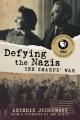 DEFYING THE NAZIS : THE SHARPS