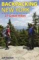 BACKPACKING NEW YORK : 37 GREAT HIKES
