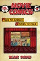 MOVIE COMICS : PAGE TO SCREEN SCREEN TO PAGE