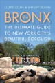 THE BRONX : THE ULTIMATE GUIDE TO NEW YORK CITY