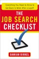 THE JOB SEARCH CHECKLIST : EVERYTHING YOU NEED TO KNOW TO GET BACK TO WORK AFTER A LAYOFF