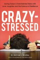 CRAZY-STRESSED : SAVING TODAY