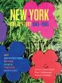 NEW YORK MID-CENTURY, 1945-1965 : ART, ARCHITECTURE, DESIGN, DANCE, THEATER, NIGHTLIFE
