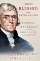 """MOST BLESSED OF THE PATRIARCHS"" : THOMAS JEFFERSON AND THE EMPIRE OF THE IMAGINATION"