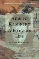 ADOLFO KAMINSKY : A FORGER