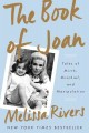 THE BOOK OF JOAN : TALES OF MIRTH, MISCHIEF, AND MANIPULATION