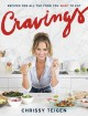 CRAVINGS : RECIPES FOR ALL THE FOOD YOU WANT TO EAT