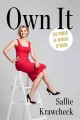 OWN IT : THE POWER OF WOMEN AT WORK