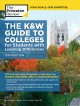 THE K&W GUIDE TO COLLEGE FOR STUDENTS WITH LEARNING DIFFERENCES