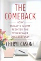 THE COMEBACK : HOW TODAY