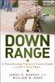 DOWN RANGE : A TRANSITIONING VETERAN
