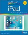 TEACH YOURSELF VISUALLY IPAD   COVERS IOS 9 AND ALL MODELS OF IPAD AIR, IPAD MINI, AND IPAD PRO