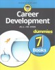 CAREER DEVELOPMENT : ALL-IN-ONE FOR DUMMIES
