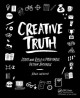 CREATIVE TRUTH : START AND BUILD A PROFITABLE DESIGN BUSINESS