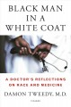 BLACK MAN IN A WHITE COAT : A DOCTOR