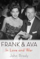 FRANK & AVA : IN LOVE AND WAR