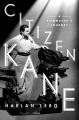 CITIZEN KANE : A FILMMAKER