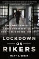 LOCKDOWN ON RIKERS : SHOCKING STORIES OF ABUSE AND INJUSTICE AT NEW YORK
