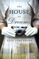[The house of dreams<br / >Kate Lord Brown.]