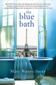 [The blue bath<br / >Mary Waters-Sayer.]