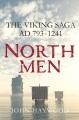 NORTHMEN : THE VIKING SAGA, AD 793-1241