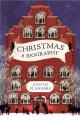 CHRISTMAS : A BIOGRAPHY