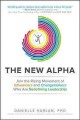 THE NEW ALPHA : JOIN THE RISING MOVEMENT OF INFLUENCERS AND CHANGEMAKERS WHO ARE REDEFINING LEADERSHIP