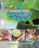 CULTURED FOOD FOR HEALTH : A GUIDE TO HEALING YOURSELF WITH PROBIOTIC FOODS