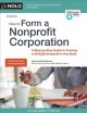 HOW TO FORM A NONPROFIT CORPORATION  A STEP-BY-STEP GUIDE TO FORMING A 501(C)(3) IN ANY STATE