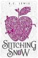 [Stitching Snow<br / >R.C. Lewis.]