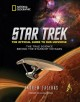 STAR TREK, THE OFFICIAL GUIDE TO OUR UNIVERSE : THE TRUE SCIENCE BEHIND THE STARSHIP VOYAGES