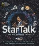 STARTALK : EVERYTHING YOU EVER NEED TO KNOW ABOUT SPACE TRAVEL, SCI-FI, THE HUMAN RACE, THE UNIVERSE, AND BEYOND