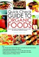 QUICK CHECK GUIDE TO ORGANIC FOODS