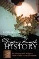 DIGGING THROUGH HISTORY : ARCHAEOLOGY AND RELIGION FROM ATLANTIS TO THE HOLOCAUST