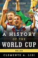 A HISTORY OF THE WORLD CUP, 1930-2014