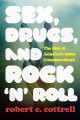 SEX, DRUGS, AND ROCK