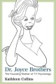 DR  JOYCE BROTHERS : THE FOUNDING MOTHER OF TV PSYCHOLOGY