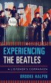 EXPERIENCING THE BEATLES : A LISTENER