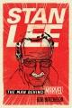 STAN LEE : THE MAN BEHIND MARVEL