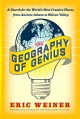 THE GEOGRAPHY OF GENIUS : A SEARCH FOR THE WORLD