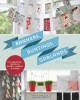 BANNERS, BUNTINGS, GARLANDS & PENNANTS : 40 CREATIVE IDEAS USING PAPER, FABRIC & MORE