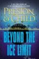 [Beyond the ice limit : a Gideon Crew novel<br / >Douglas Preston & Lincoln Child.]