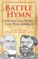 BATTLE HYMN : THE BEST AND WORST CIVIL WAR GENERALS