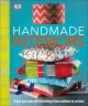 HANDMADE INTERIORS : [CREATE YOUR OWN SOFT FURNISHINGS FROM CUSHIONS TO CURTAINS]