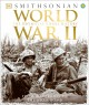 WORLD WAR II : THE DEFINITIVE VISUAL HISTORY : FROM BLITZKRIEG TO THE ATOM BOMB