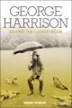 GEORGE HARRISON : BEHIND THE LOCKED DOOR