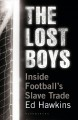 THE LOST BOYS : INSIDE FOOTBALL