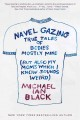 NAVEL GAZING : TRUE TALES OF BODIES, MOSTLY MINE (BUT ALSO MY MOM